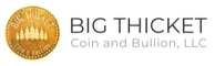 Click here to goto Big Thicket Coin and Bullion, LLC's website